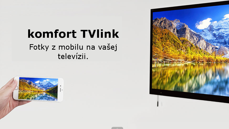 Fotky z mobilu na vašej televízii